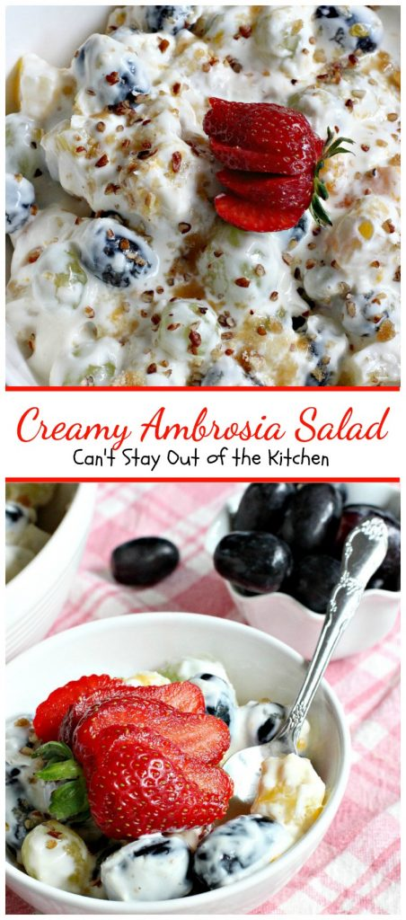 Creamy Ambrosia Salad | Can't Stay Out of the Kitchen | one of the BEST creamy #salads you'll ever eat! #glutenfree #ambrosia #grapes #pineapple
