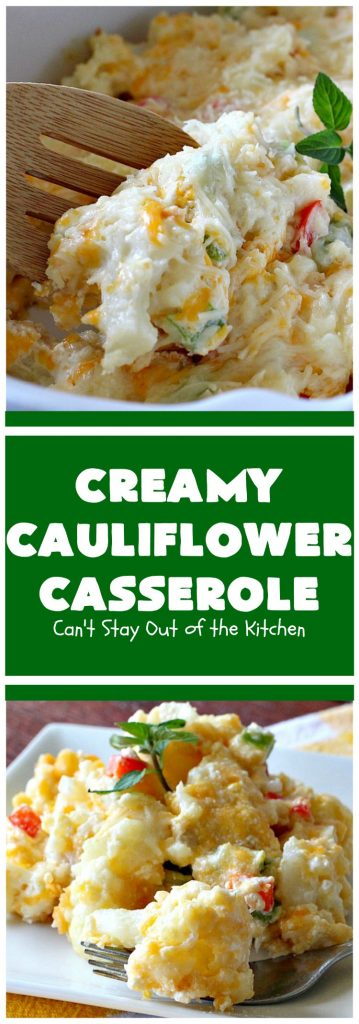 Creamy Cauliflower Casserole | Can't Stay Out of the Kitchen