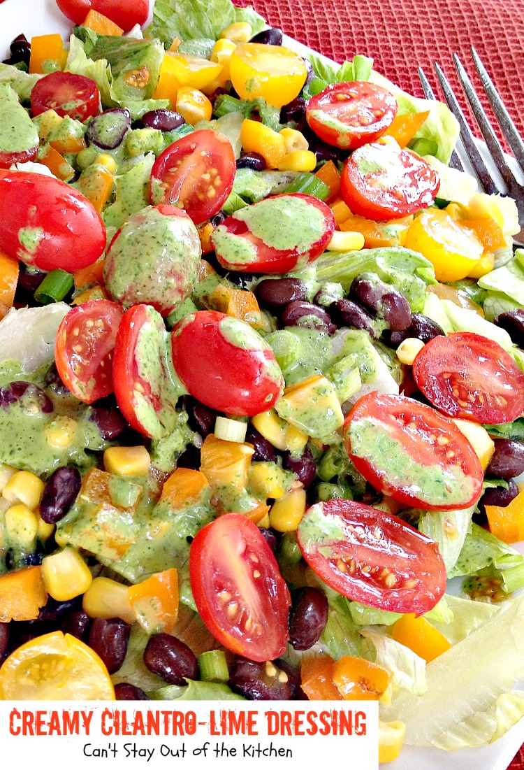 Here's some of the Creamy Cilantro-Lime Dressing poured over the ...