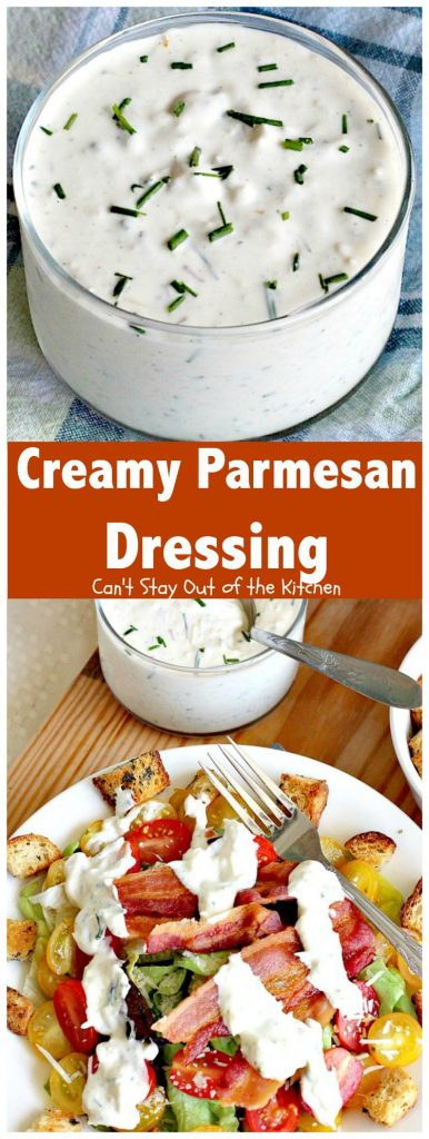 Creamy Parmesan Dressing | Can't Stay Out of the Kitchen