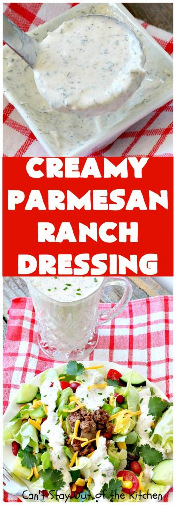 Creamy Parmesan Ranch Dressing | Can't Stay Out of the Kitchen