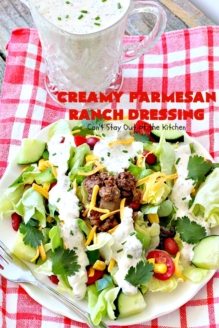 Creamy Parmesan Ranch Dressing | Can't Stay Out of the Kitchen | this is the best homemade #Ranch dressing ever! #Parmesan cheese makes it heavenly. #saladdressing #glutenfree