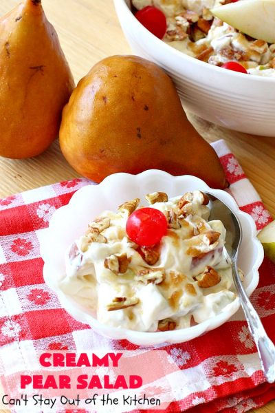 Creamy Pear Salad | Can't Stay Out of the Kitchen | this delectable #fruit #salad is so quick & easy to make up. It's terrific for company or #holiday dinners like #Thanksgiving or #Christmas since it can be made in advance. #pears #CreamCheese #salad #CreamyPearSalad