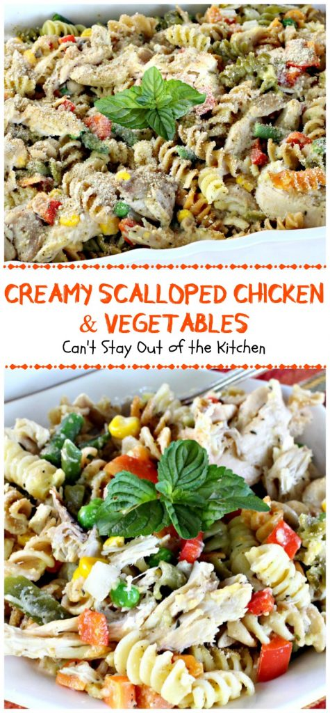 Creamy Scalloped Chicken and Vegetables | Can't Stay Out of the Kitchen | this wonderful #chicken #casserole makes 2 large dishes. Eat one now and freeze one for later! #freezermeal #pasta #veggies