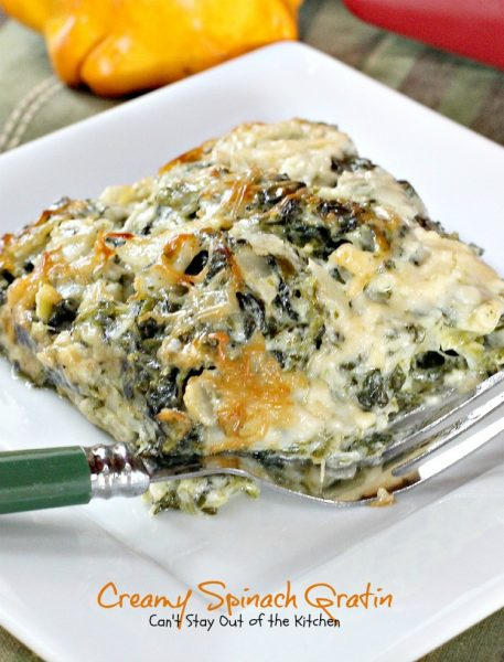 Creamy Spinach Gratin | Can't Stay Out of the Kitchen