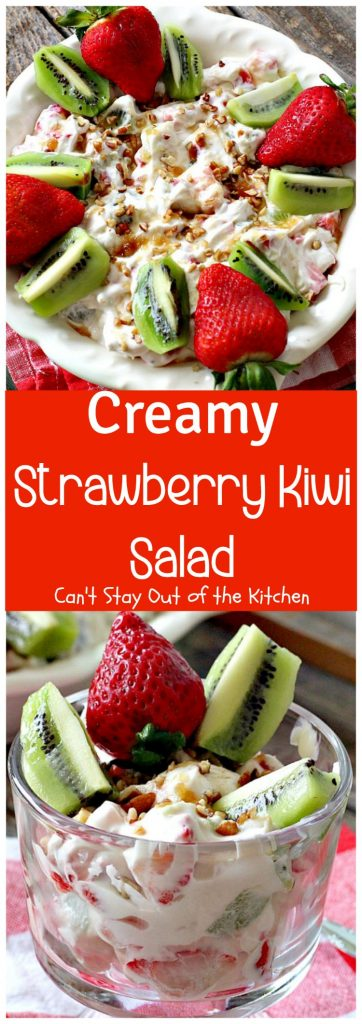 Creamy Strawberry Kiwi Salad | Can't Stay Out of the Kitchen