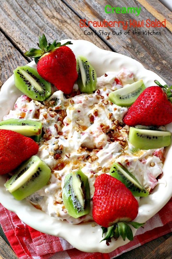 Creamy Strawberry Kiwi Salad | Can't Stay Out of the Kitchen | this fun #salad is perfect for the summer #holidays or #MothersDay. Light, fluffy & irresistible. #glutenfree #strawberries #kiwi