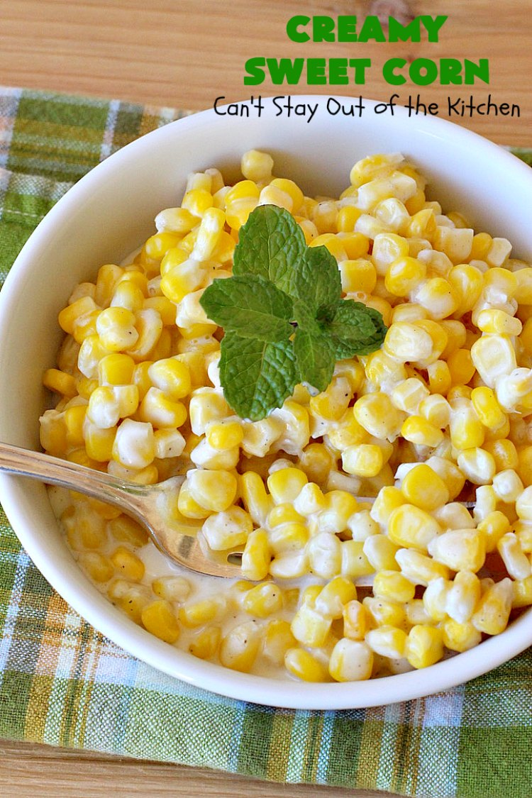 Creamy Sweet Corn Can T Stay Out Of The Kitchen