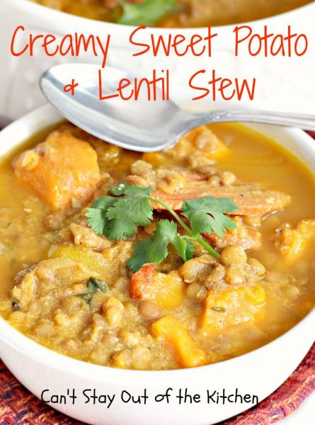 Creamy Sweet Potato and Lentil Stew - Can't Stay Out of the Kitchen
