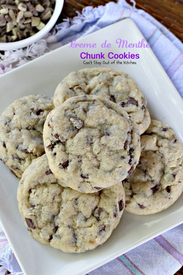Creme de Menthe Chunk Cookies   Can't Stay Out of the Kitchen