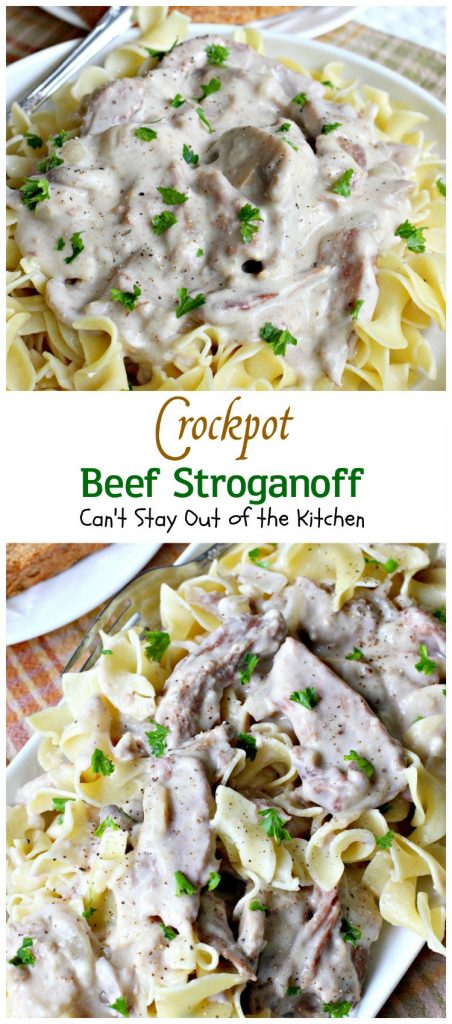 Crockpot Beef Stroganoff | Can't Stay Out of the Kitchen