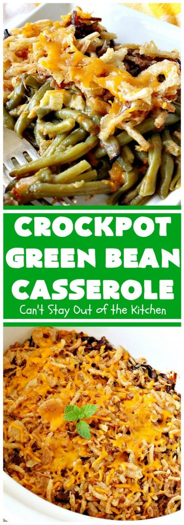Crockpot Green Bean Casserole | Can't Stay Out of the Kitchen