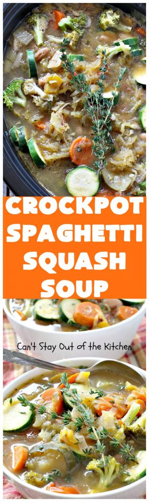 Crockpot Spaghetti Squash Soup | Can't Stay Out of the Kitchen | #spaghettisquash is wonderful in this delicious #soup. Great comfort food, yet healthy & low calorie. #glutenfree