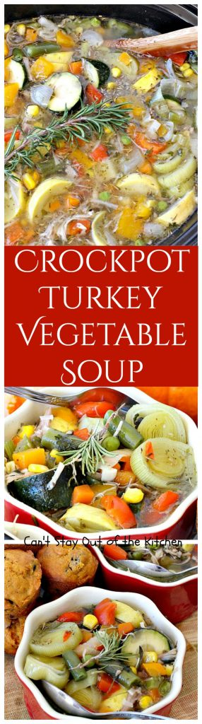 Crockpot Turkey Vegetable Soup | Can't Stay Out of the Kitchen | healthy, delicious, low calorie, clean eating way to enjoy leftover #turkey! Great comfort food. #glutenfree