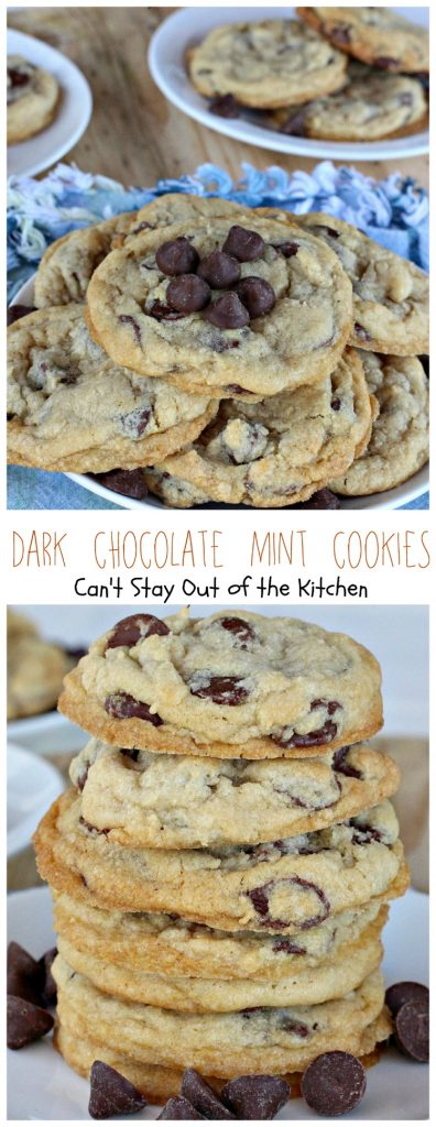 Dark Chocolate Mint Cookies | Can't Stay Out of the Kitchen | One of the best #chocolate #mint #cookies ever! #dessert