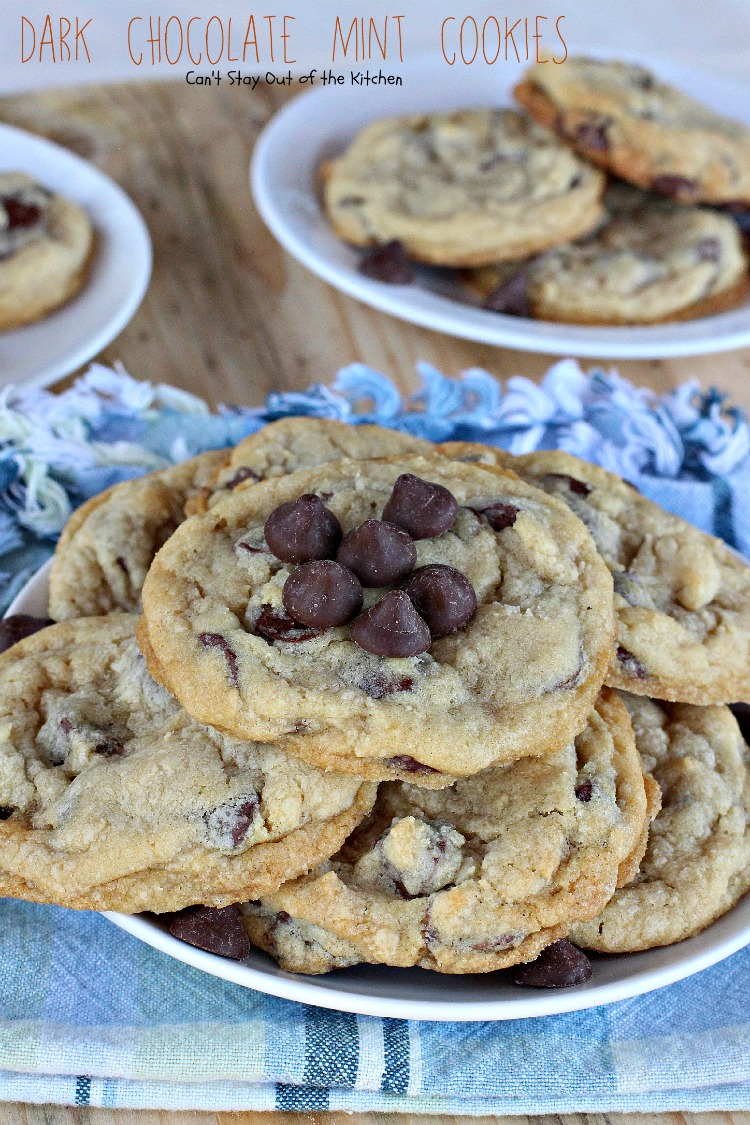 Dark Chocolate Mint Cookies - Can't Stay Out of the Kitchen