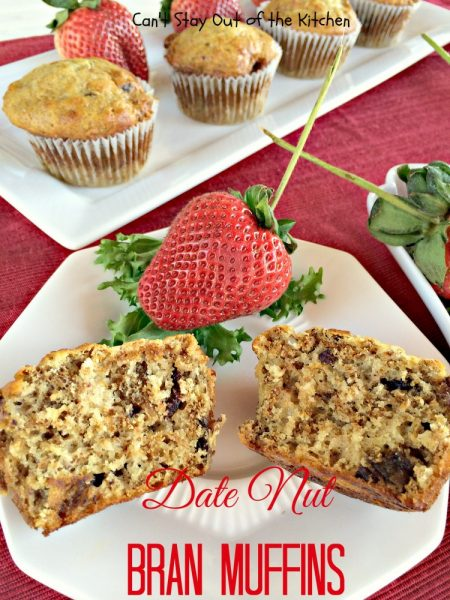 Date Nut Bran Muffins | Can't Stay Out of the Kitchen