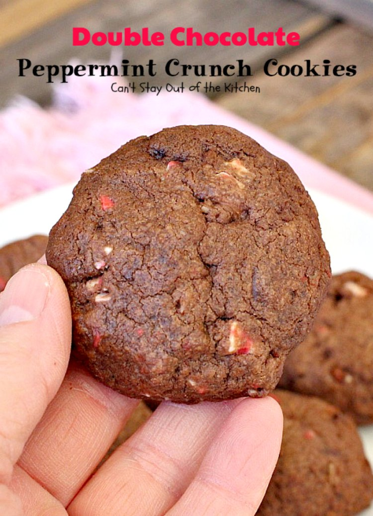 Double Chocolate Peppermint Crunch Cookies - Can't Stay ...
