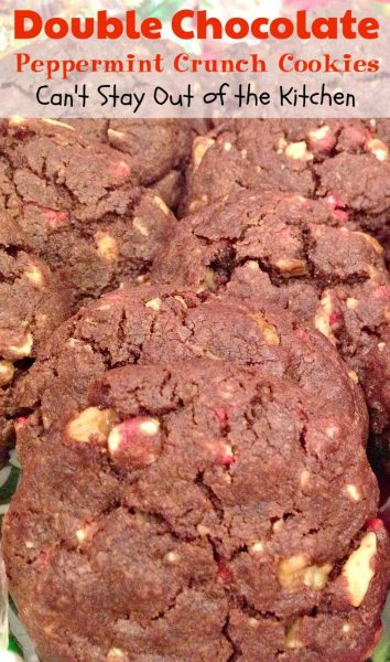 Double Chocolate Peppermint Crunch Cookies can easily be made up any ...