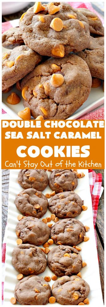 Double Chocolate Sea Salt Caramel Cookies | Can't Stay Out of the Kitchen | these are the best sea salt #caramel #cookies ever! This cookie has both cocoa & #chocolate chips in the batter. They are so rich & decadent you won't be able to stop at just one! #dessert