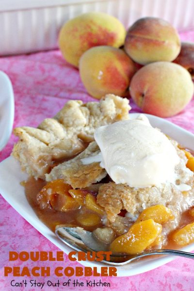 Double Crust Peach Cobbler | Can't Stay Out of the Kitchen | this heavenly #peachcobbler will have you drooling! Make with fresh or canned #peaches. Perfect #dessert for summer.