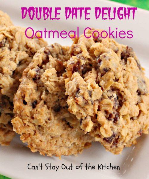 Double Date Delight Oatmeal Cookies - IMG_1683.jpg