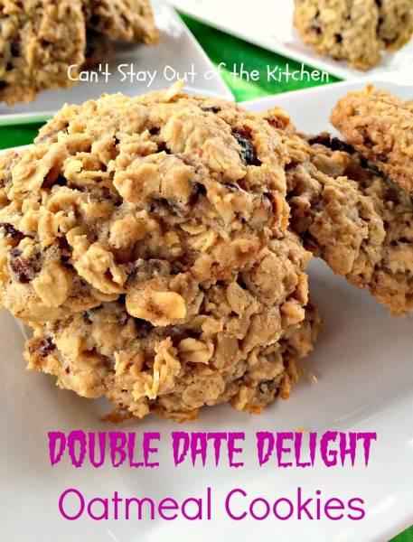Double Date Delight Oatmeal Cookies - IMG_6093.jpg