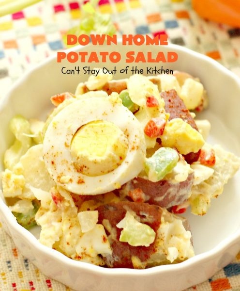 Down Home Potato Salad | Can't Stay Out of the Kitchen | one of the BEST #potatosalad recipes I've ever eaten. Perfect for summer #holidays, potlucks, backyard #BBQs & family reunions. #glutenfree #potatoes #eggs