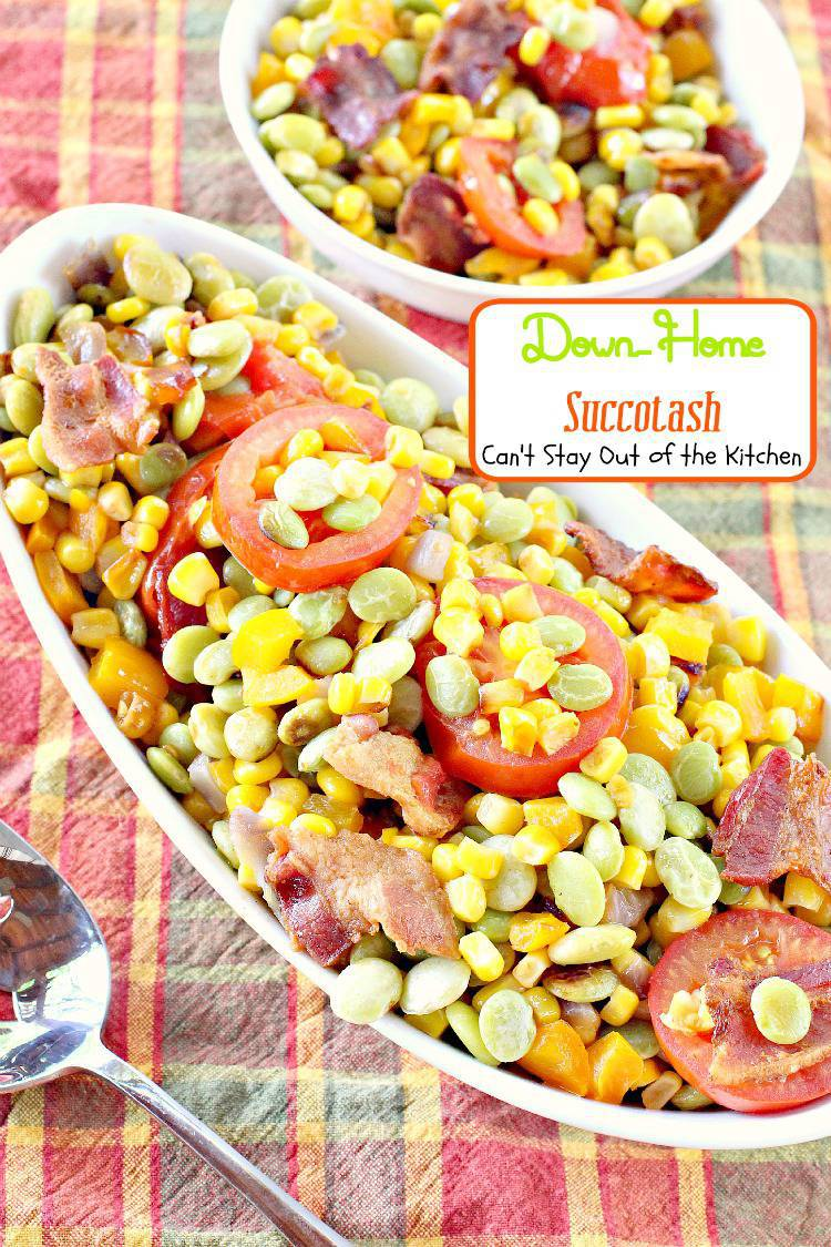 Down-Home Succotash | Can't Stay Out of the Kitchen | one of the BEST #succotash recipes we've ever eaten. #glutenfree #corn #limabeans #bacon