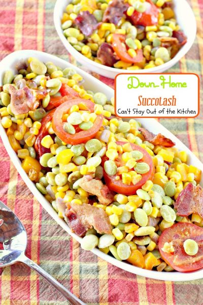 Down-Home Succotash | Can't Stay Out of the Kitchen