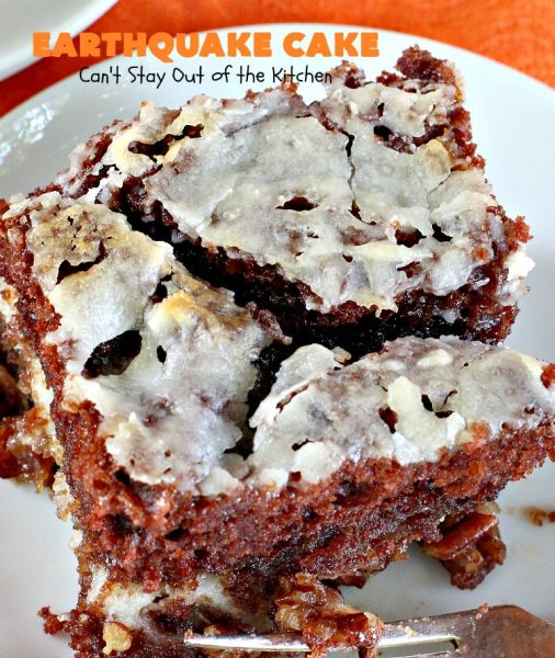 "Earthquake Cake | Can't Stay Out of the Kitchen | this spectacular #cake has both #chocolate & #cheesecake layers that ""explode"" like a volcano while baking. Most amazing #dessert ever! Perfect for #ValentinesDay & other special occasions."