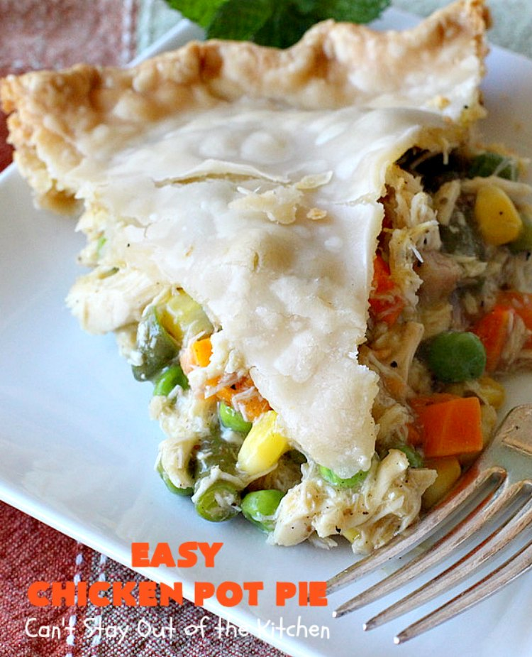 Easy Chicken Pot Pie   Can't Stay Out of the Kitchen   this delightful #GooseberryPatch #recipe uses only 7 ingredients! It takes 10 minutes to prepare & 45 minutes to bake. Perfect for company or #holiday dinners. Easiest #ChickenPotPie you'll ever make. #PotPie #EasyChickenPotPie #Chicken