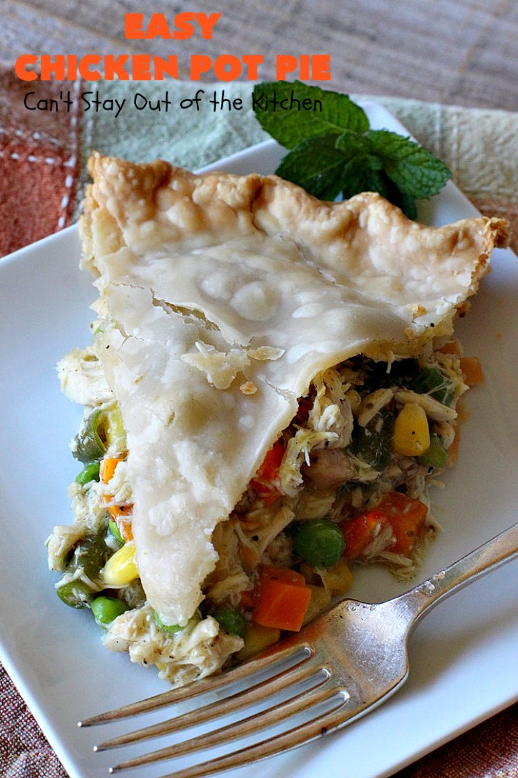 Easy Chicken Pot Pie | Can't Stay Out of the Kitchen | this delightful #GooseberryPatch #recipe uses only 7 ingredients! It takes 10 minutes to prepare & 45 minutes to bake. Perfect for company or #holiday dinners. Easiest #ChickenPotPie you'll ever make. #PotPie #EasyChickenPotPie #Chicken