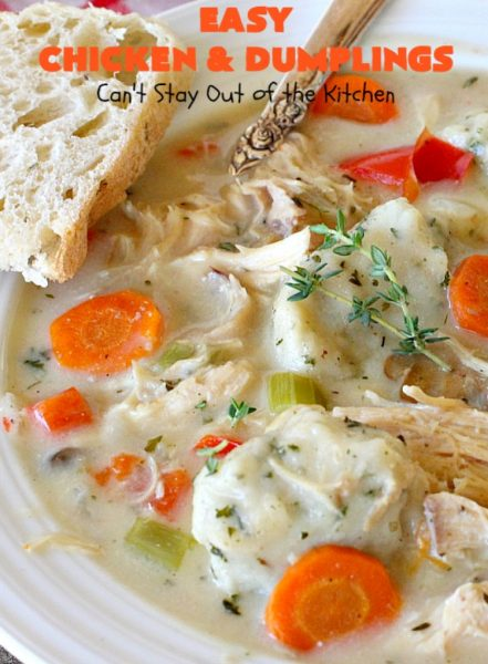 Easy Chicken and Dumplings | Can't Stay Out of the Kitchen | this #chicken #soup is absolutely fantastic. We drooled over every bite. So warm, comforting and perfect for winter. I made #glutenfree #dumplings but you can make regular flour dumplings if you prefer.