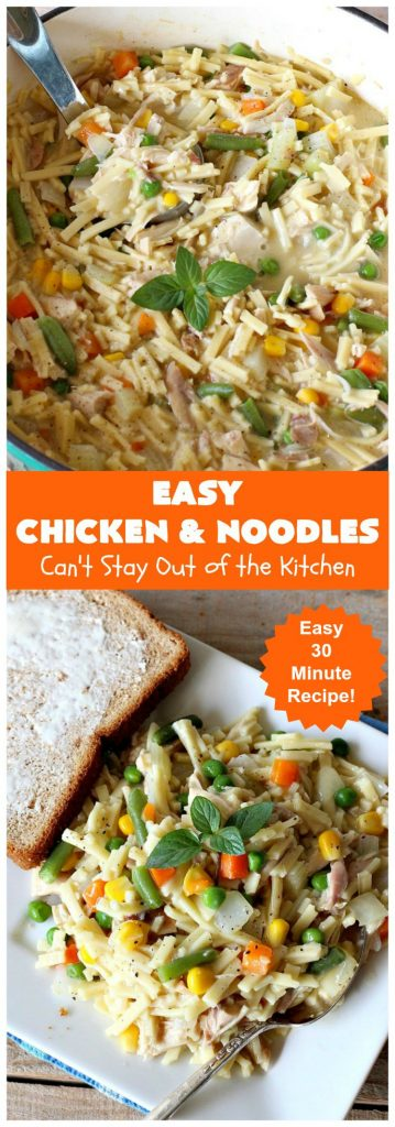 Easy Chicken & Noodles   Can't Stay Out of the Kitchen