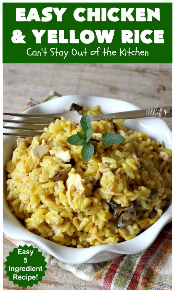 Easy Chicken and Yellow Rice | Can't Stay Out of the Kitchen | this easy 5-ingredient #chicken #casserole is fantastic. It's marvelous for weeknight dinners since it can be oven ready in 5 minutes! Our company loved this delicious main dish. #rice #YellowRice #mushrooms #EasyChickenAndYellowRice