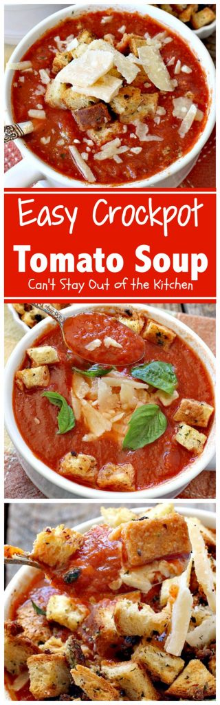 Easy Crockpot Tomato Soup | Can't Stay Out of the Kitchen