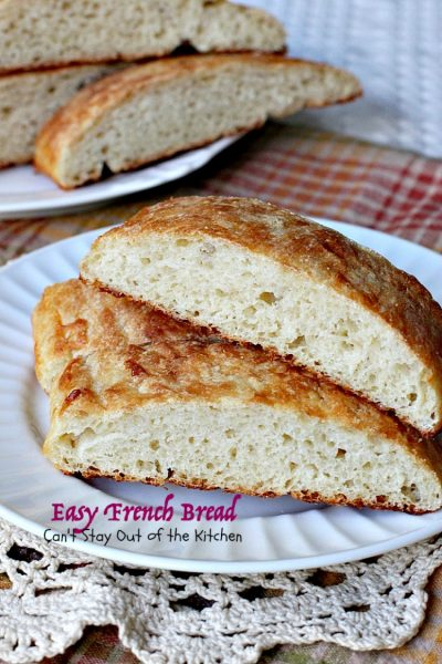 Easy French Bread | Can't Stay Out of the Kitchen | one of the easiest #Frenchbread recipes you'll ever try. This is one of our favorite dinner #bread recipes.