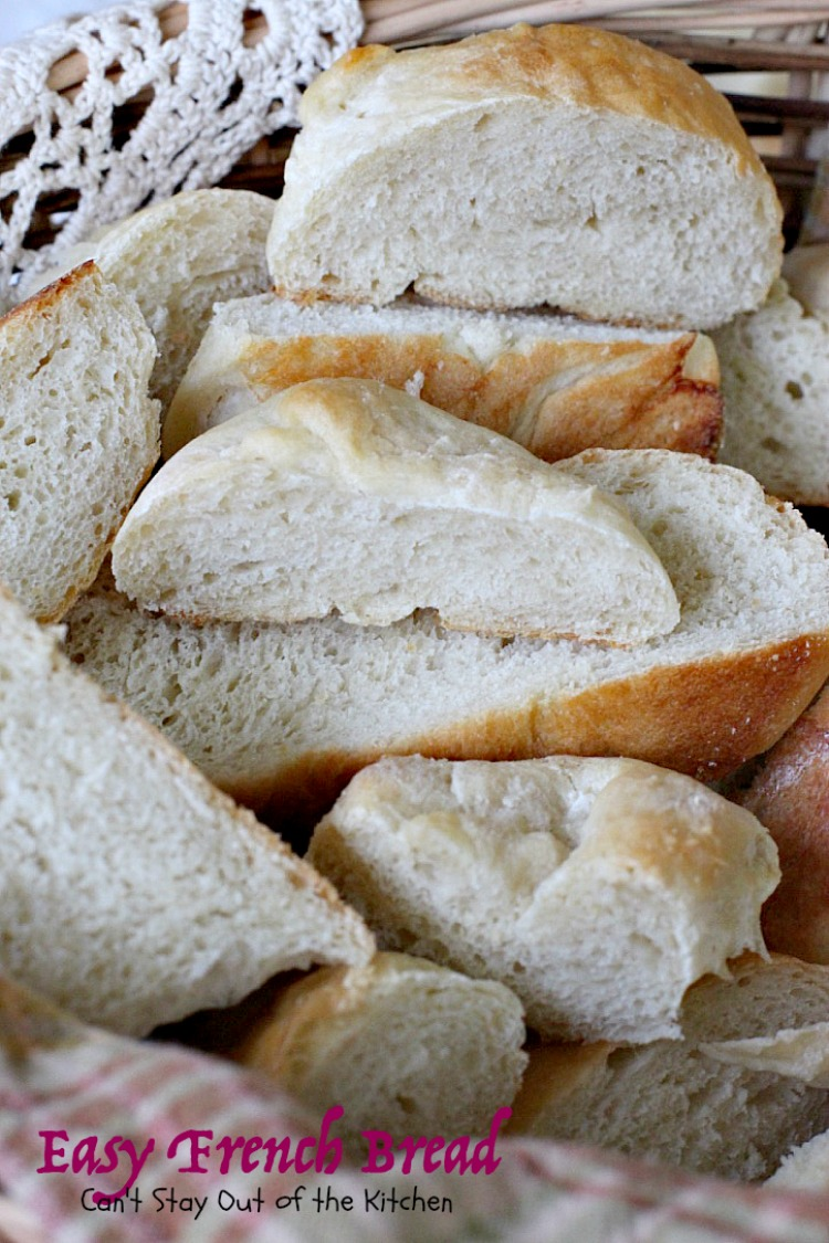 Easy French Bread | Can't Stay Out of the Kitchen
