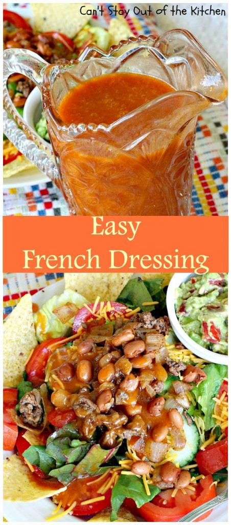 Easy French Dressing | Can't Stay Out of the Kitchen