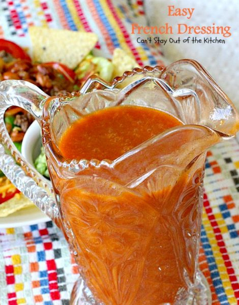 Easy French Dressing | Can't Stay Out of the Kitchen | quick & easy #saladdressing that's made in the blender. This one's made with #tomatosoup.