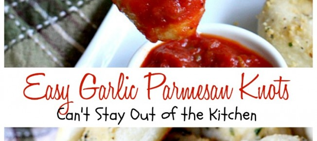 Easy Garlic Parmesan Knots | Can't Stay Out of the Kitchen | this amazing #appetizer is so quick and easy to make since it starts with frozen #bread dough. It's wonderful served with homemade marinara sauce & it's a great option for #tailgating parties or the #SuperBowl. #garlic #parmesancheese
