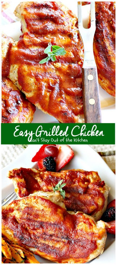 Easy Grilled Chicken | Can't Stay Out of the Kitchen