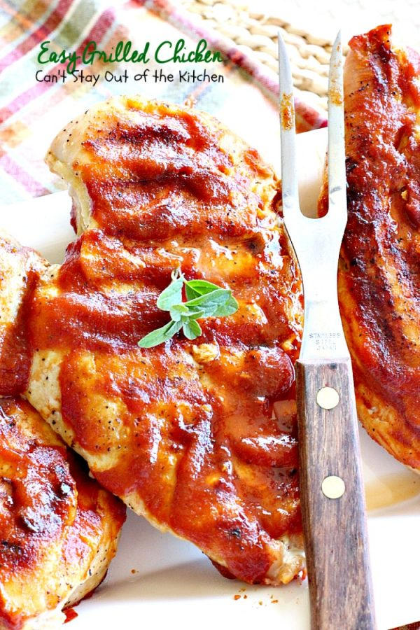 Easy Grilled Chicken   Can't Stay Out of the Kitchen   Easy & delicious 3-ingredient #chicken entree with a homemade #BBQ sauce. #glutenfree