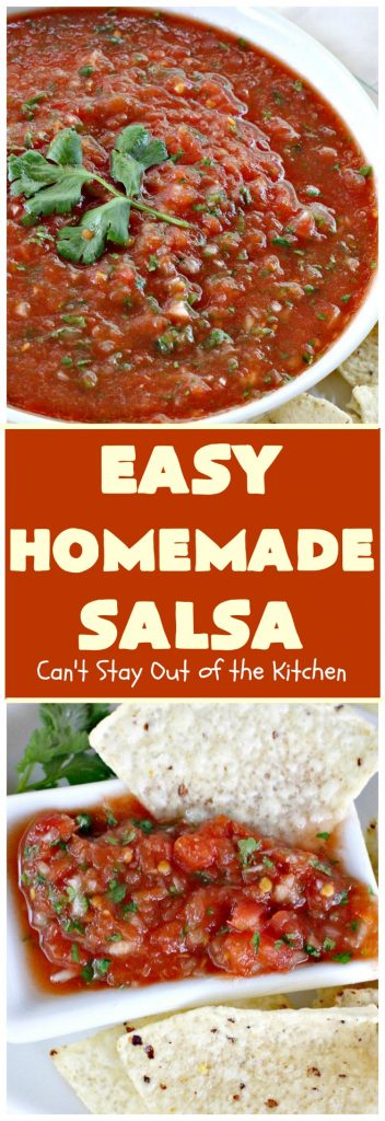 Easy Homemade Salsa | Can't Stay Out of the Kitchen