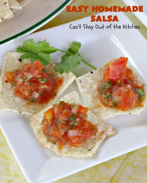 Easy Homemade Salsa | Can't Stay Out of the Kitchen | This incredibly delicious and easy 5-ingredient #salsa is terrific for any party. It's always a hit with everyone! #appetizer #TexMex #vegan #glutenfree