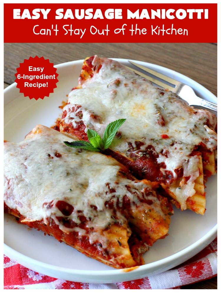 Easy Sausage Manicotti | Can't Stay Out of the Kitchen | this easy 6-ingredient #recipe is fantastic. If you enjoy #pasta this one uses #ItalianSausage, #RicottaCheese & #MozzarellaCheese. Kid-friendly & family approved! #manicotti #EasySausageManicotti