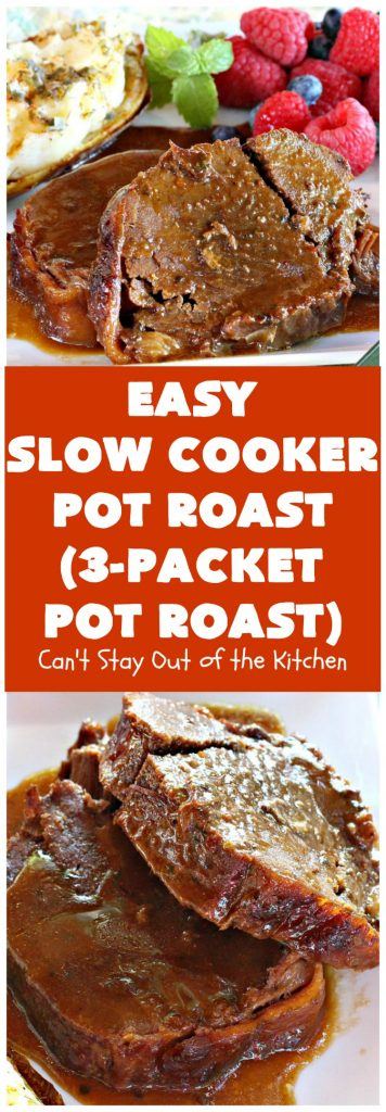 Easy Slow Cooker Pot Roast | Can't Stay Out of the Kitchen | incredibly easy 4-ingredient #beef pot roast. Also called 3-packet pot roast. Flavorful, delicious & easy since it's made in the #crockpot.