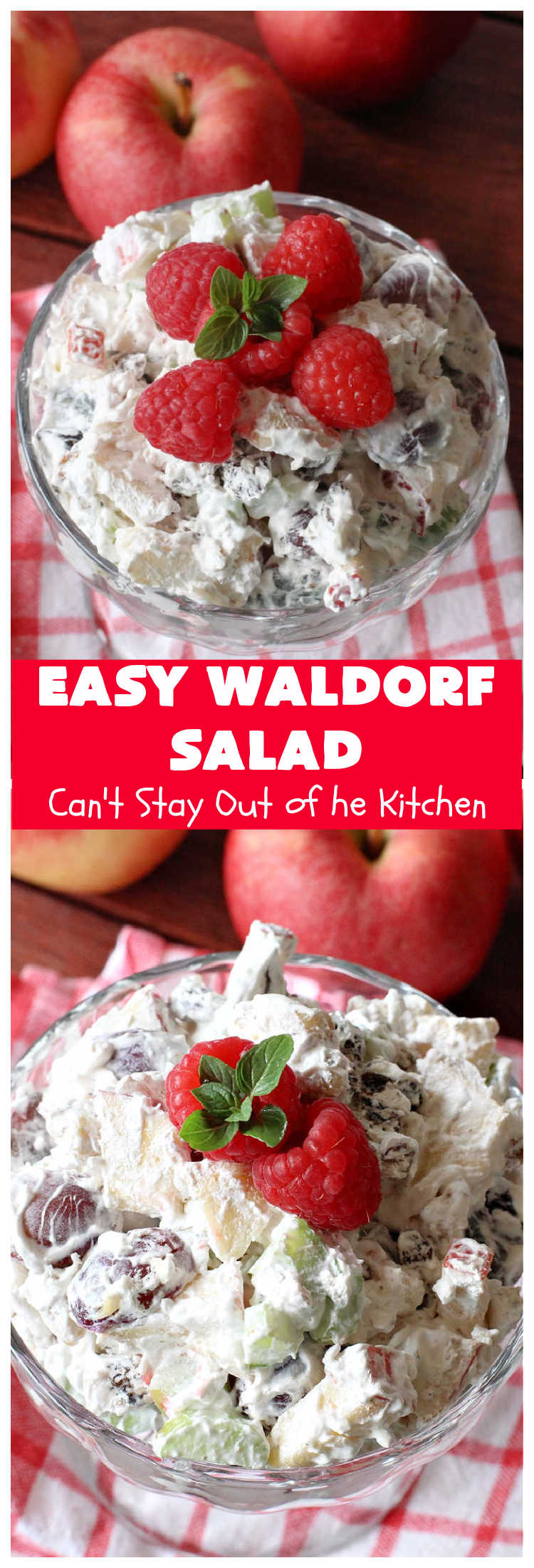 Easy Waldorf Salad   Can't Stay Out of the Kitchen   this luscious #GooseberryPatch #recipe uses #apples, #raisins, #grapes, #celery & #walnuts. This is the perfect #FruitSalad for #summer & #holiday menus. It can be prepared in under 10 minutes. #salad #WaldorfSalad #EasyWaldorfSalad #GlutenFree #HolidaySideDish