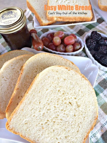 Easy White Bread | Can't Stay Out of the Kitchen | this easy homemade #bread recipe is made in the #breadmaker. It makes a delicious 2-pound loaf.
